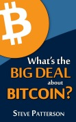 What's the Big Deal about Bitcoin